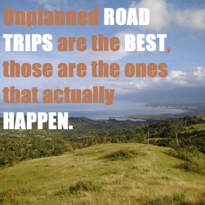 Unplanned Road trips